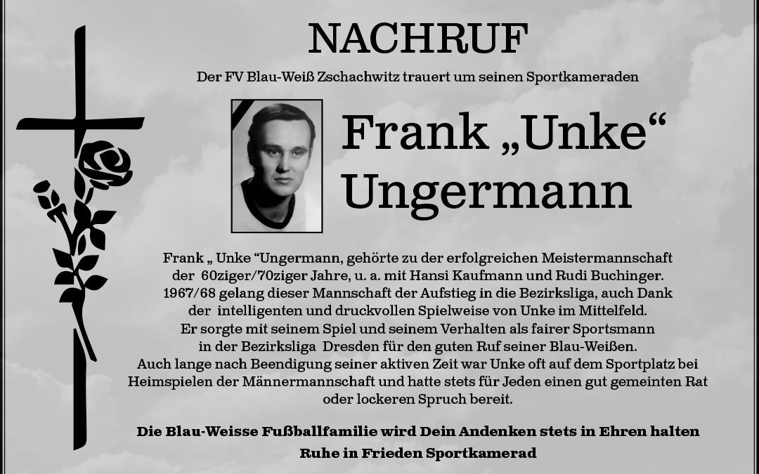 """Der Verein trauert um Frank """"Unke"""" Ungermann"""